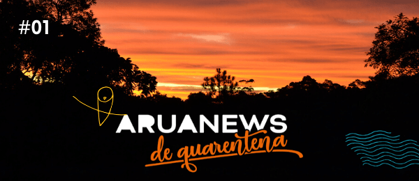 Aruanews - diário da quarentena no Aruanã