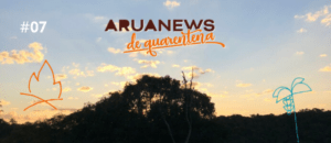 Aruanews de Quarentena